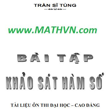 200 cau khao sat ham so co loi giai, tran si tung