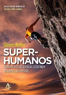 Super-Humanos (Steven Kotler)