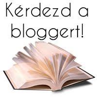 Kérdezd a Bloggert!