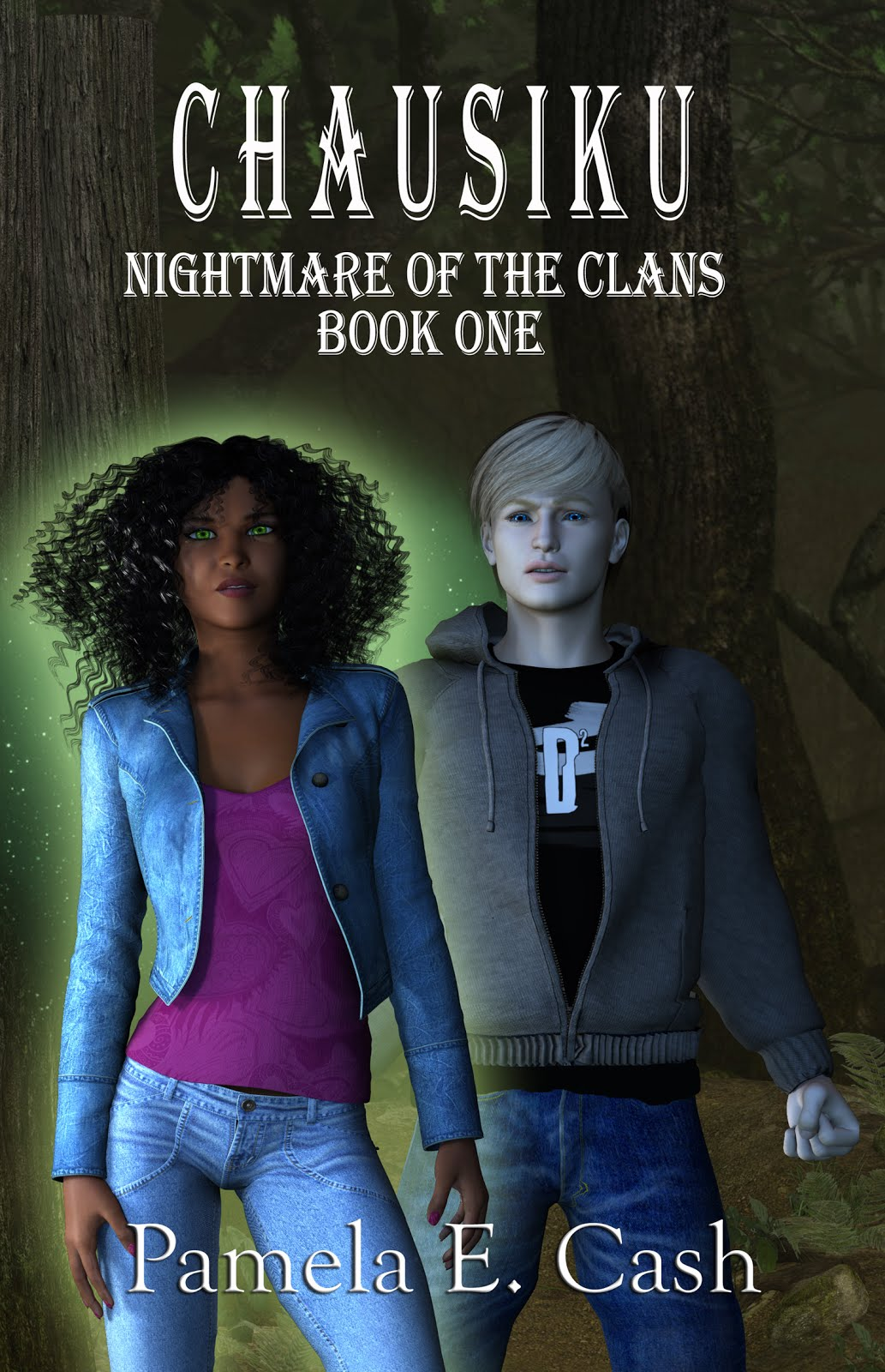 Chausiku: Nightmare of the Clans Book One