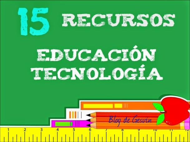 https://gesvin.wordpress.com/2015/01/14/15recursos-sobre-educacion-y-tecnologia-desde-el-blog-de-gesvin/