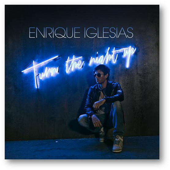 Enrique-iglesias-Estrena-Turn-The-Night-Up