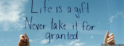 Life Is A Gift Facebook Cover