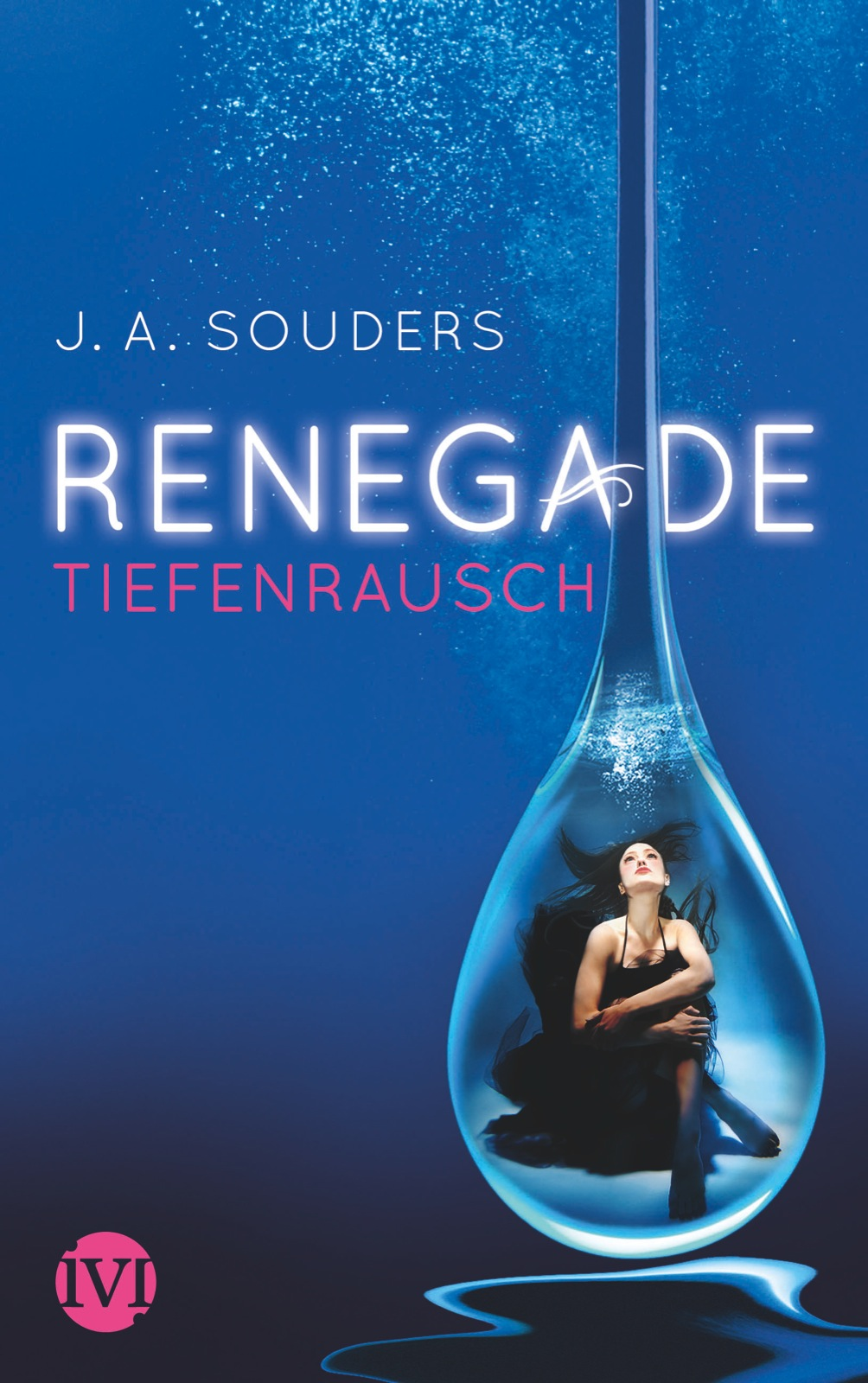 http://www.amazon.de/Renegade-Tiefenrausch-J-Souders/dp/3492702813/ref=sr_1_1?s=books&ie=UTF8&qid=1389900167&sr=1-1&keywords=renegade+tiefenrausch