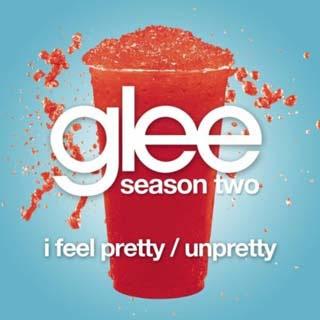 Glee - I Feel Pretty / Unpretty Lyrics | Letras | Lirik | Tekst | Text | Testo | Paroles - Source: musicjuzz.blogspot.com