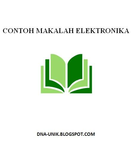 contoh makalah elektronika contoh makalah tentang elektronika