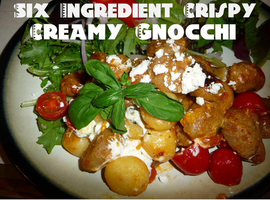 Six ingredient crispy-creamy gnocchi in six steps
