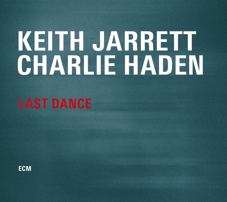Keith Jarrett-Charlie Haden,  LAST DANCE