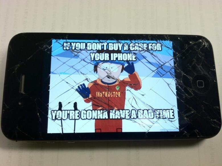 Funny Memes For Iphone : If you don t buy a case for your iphone you re gonna have a bad