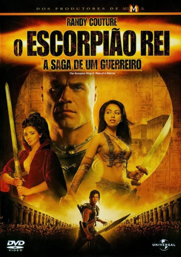 O Escorpião Rei 2: A Saga de Um Guerreiro – Dublado (2008)