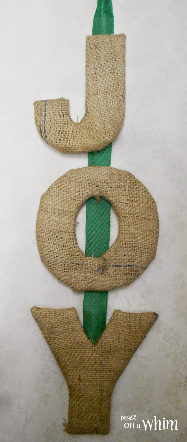 Burlap JOY Letters via Denise on a Whim