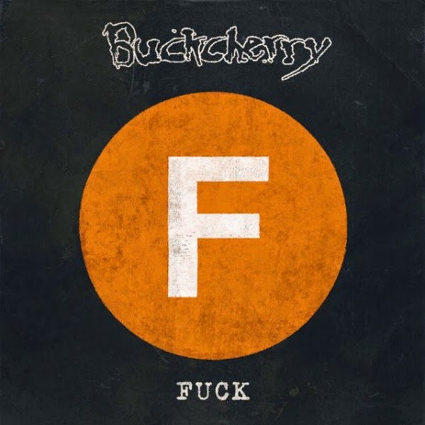 buckcherry - fuck