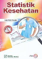 AJIBAYUSTORE  Judul Buku : Statistik Kesehatan Pengarang : Supriyadi Penerbit : Salemba Medika