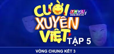 Cười Xuyên Việt 2015 tập 3 - Vòng chung kết 3