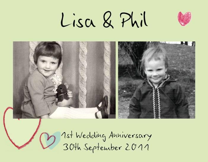Lisa & Phil's 1st Wedding Anniversary
