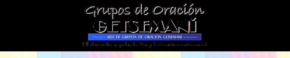 Red de Grupos de Oración Getsemaní