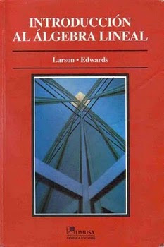Introduccion+al+Algebra+Lineal+ +Larson Edwards Introduccion al Algebra Lineal   Larson Edwards (Libro)