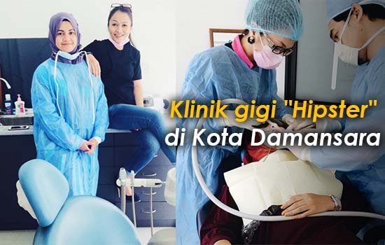 "Klinik gigi ""Hipster"" di Kota Damansara"