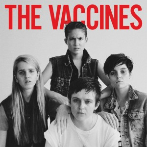 Baixar The Vaccines - Come Of Age Grátis MP3