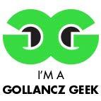 I'm a Gollancz Geek!