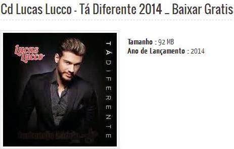http://brasilandiademinasmidia.blogspot.com.br/2014/02/cd-lucas-lucco-ta-diferente-2014.html