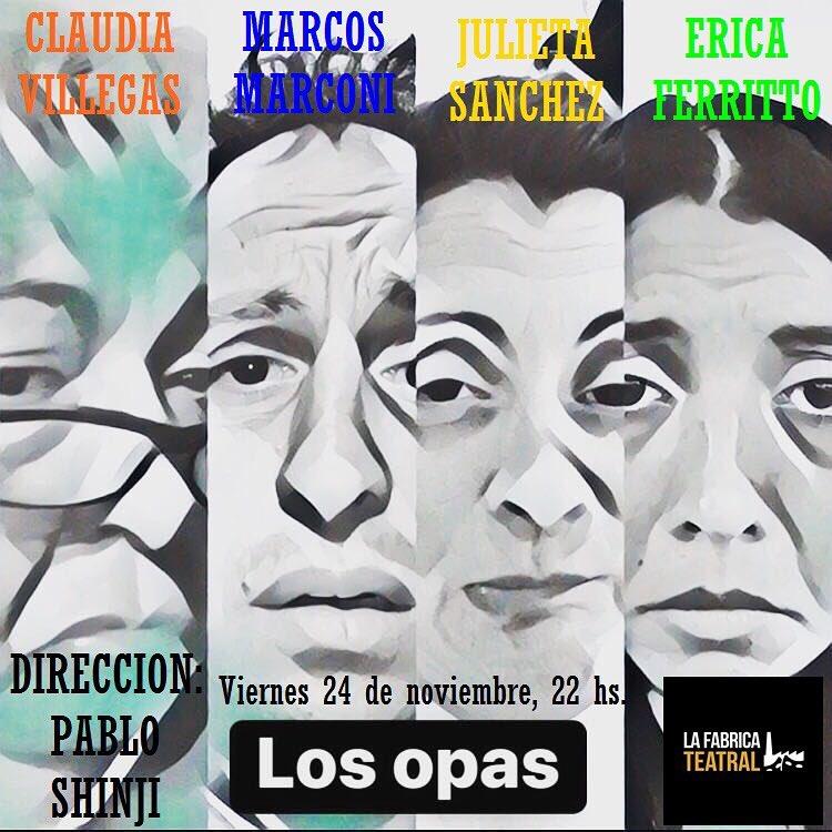 LOS OPAS. Muestra de Clínica teatral 2017