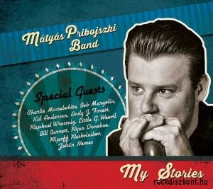 "The latest Mátyás Pribojszki Band  ""My stories"" cd is available!"
