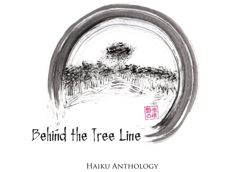 Behind the Tree Line: A Haiku Anthology