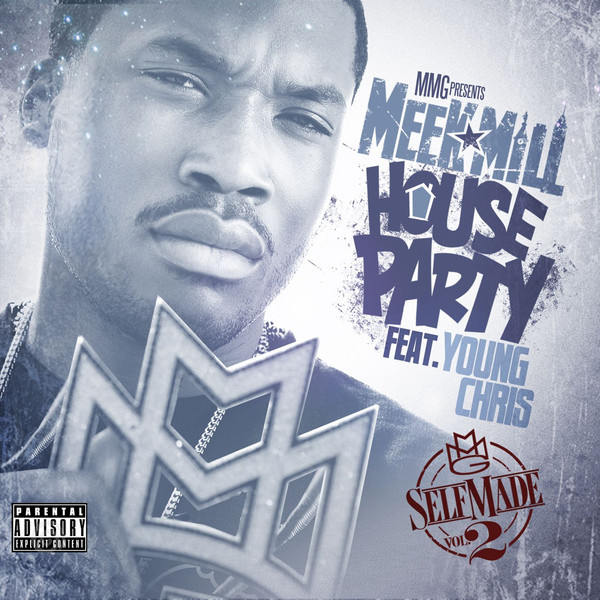 Meek Mill - House Party (feat. Young Chris)  Cover