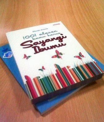 Resensi Buku: 1001 Alasan Kamu Harus Sayangi IBUMU