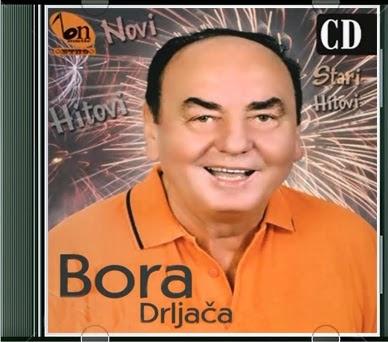 Bora Drljača 2014 - Novi i stari hitovi Bora+Drljaca+-+Novi+Stari+Hitovi+%25282014%2529