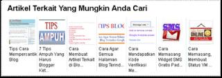 Cara Membuat Artikel Terkait (Related Post) dengan Gambar Tumbnail