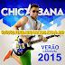 Chicabana - Promocional carnaval Verão - 2015