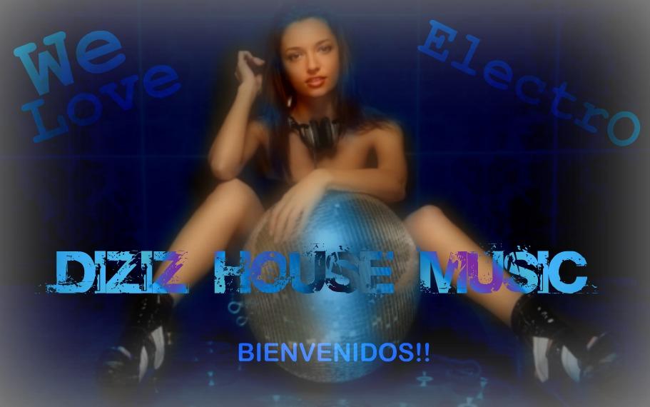 Diziz house music for 93 house music