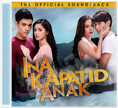 Ina Kapatid Anak: The Official Soundtrack Cover