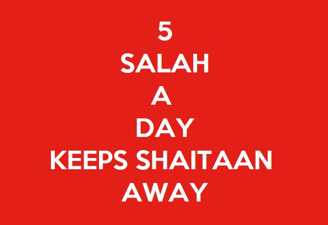 Islamic quote - 5 Salah a day keeps shaitan away