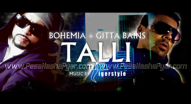 bohemia and gitta bains talli official video download [the punjabi rapper]