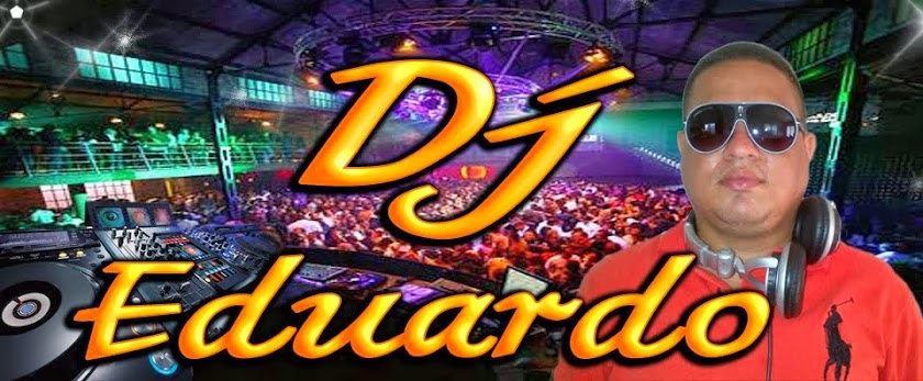 DJ..EDUARDO ORDOÑEZ