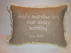 God's mercies...Lam 3:23 - tan linen