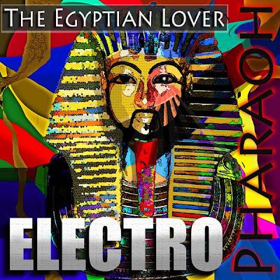 Egyptian Lover – Electro Pharaoh (2008, VLS, 320)