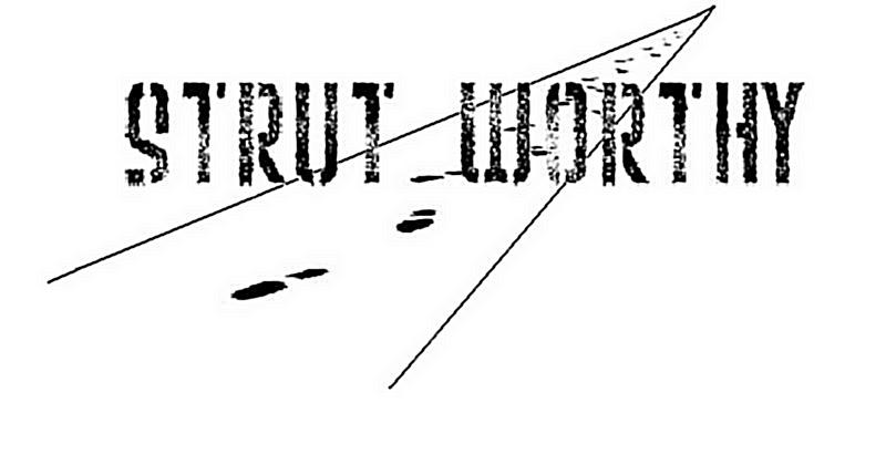 Strut Worthy