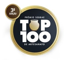 Prêmio SEBRAE TOP 100 de Artesanato - 3ª Edição
