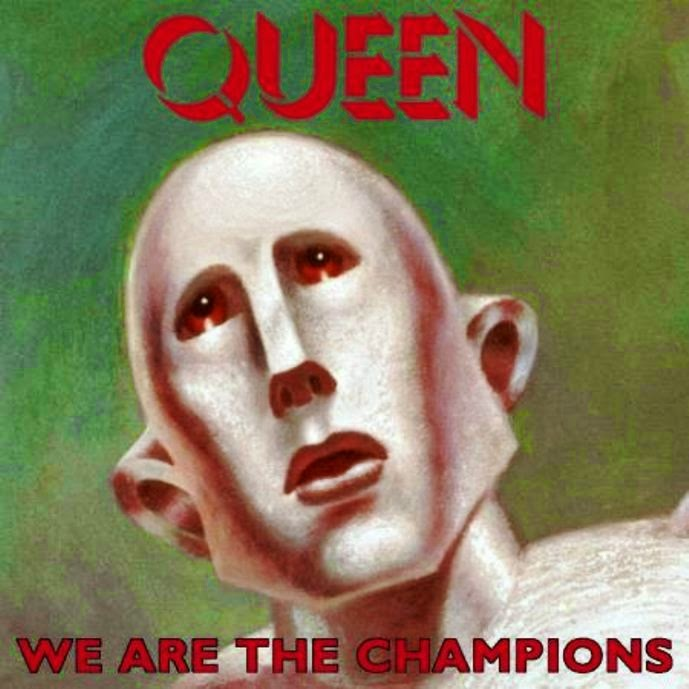 We are the champions. Queen