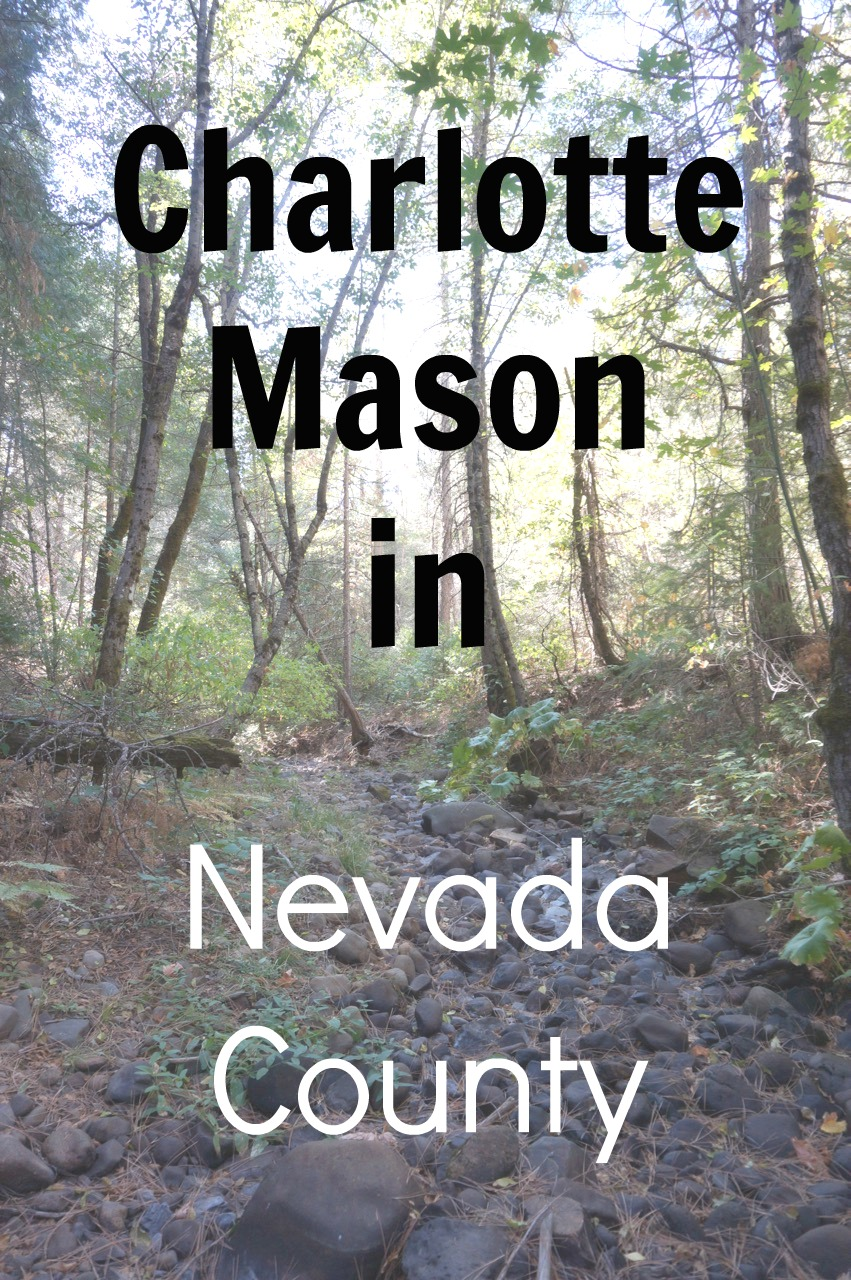 Charlotte Mason in Nevada County
