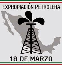 18 marzo expropiacion petrolera historia: