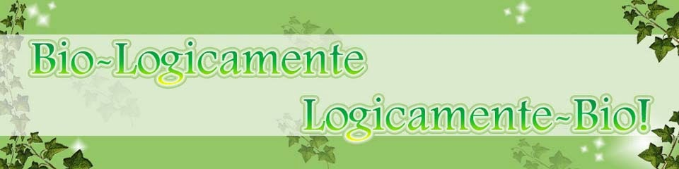 Bio-logicamente, logicamente-Bio!