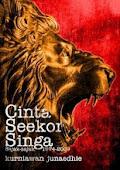 CINTA SEEKOR SINGA (2009)