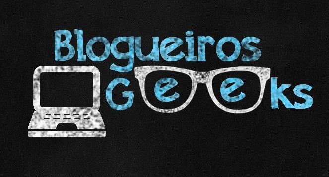 #blogueirosgeeks