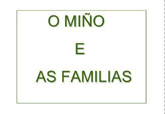 AS FAMILIAS E O PROXECTO