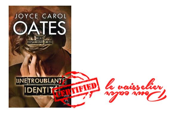 Une troublante identité Joyce Carol Oates crtitique
